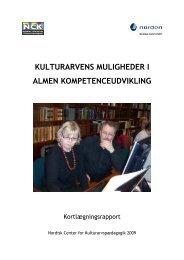kulturarvens muligheder i almen kompetenceudvikling - Nordiskt ...