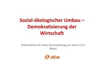 Sozial-ökologischer Umbau – Demokratisierung ... - attac Niederrhein