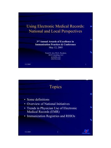 Using Electronic Medical Records: National and Local Perspectives