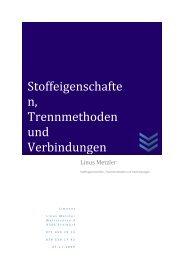 Stoffeigenschaften, Trennmethoden und Verbindungen - limenet.ch