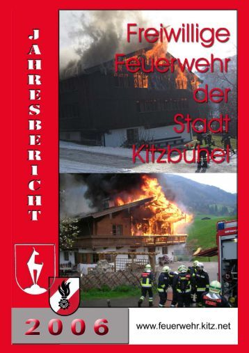 Jahresbericht 2006 der Stadtfeuerwehr Kitzbühel