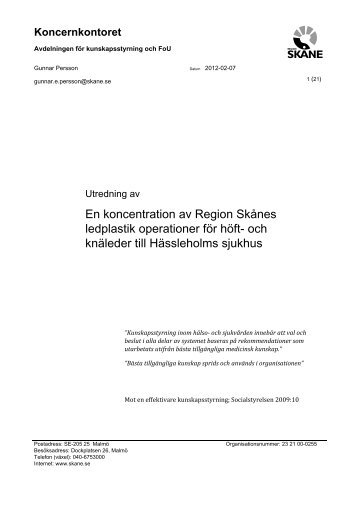 En koncentration av Region Skånes ledplastik operationer för höft ...