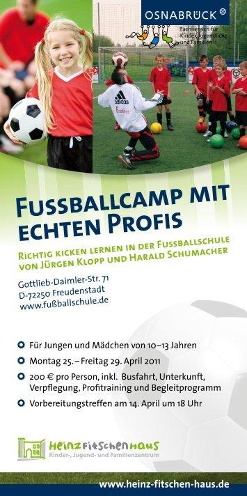 Fussballcamp mit echten Prof is - Heinz Fitschen Haus