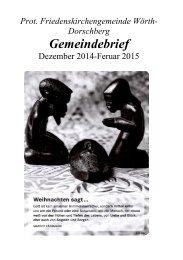 Gemeindebrief Wörth-Friedenskirche   Ausgabe Dez. 2014  - Jan. 2015