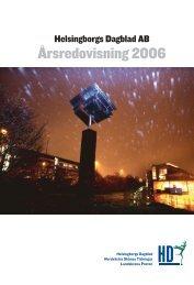 Årsredovisning 2006 - Helsingborgs Dagblad