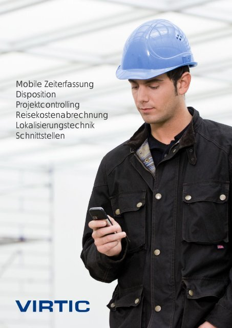 Mobile Zeiterfassung Disposition Projektcontrolling ... - virtic