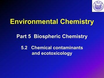 PART 5_2 Chemical contaminants and ecotoxicology