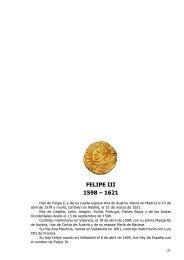 FELIPE III 1598 – 1621 - Onzas Macuquinas