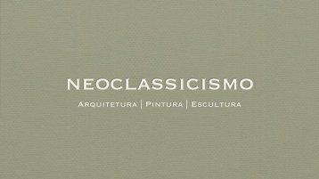 Artes Neoclássicas - Leonel Cunha