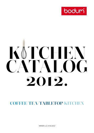 KITCHEN CATALOG 2012. COFFEE/TEA/TABLETOP ... - Horeco