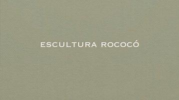 Escultura Rococó - Leonel Cunha