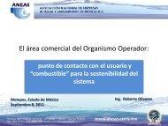 El área comercial del Organismo Operador: - Aneas