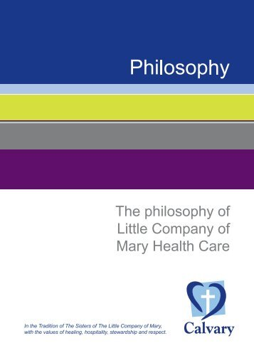 The philosophy of Little Company of Mary Health Care