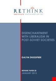 Disenchentmant-wiith-Liberalism-in-Post-Soviet-Societies-Galym-Zhussipbek