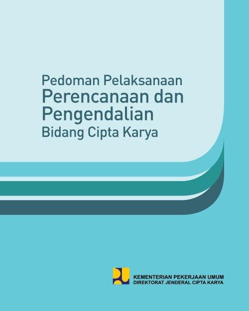 Perencanaan dan Pengendalian - Ditjen Cipta Karya - Departemen ...