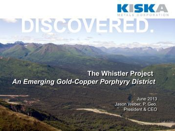 The Whistler Project An Emerging Gold-Copper Porphyry District