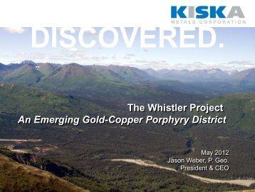 Whistler - Kiska Metals Corporation