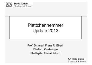 Plättchenhemmer Update 2013 - Vereinigung Zuercher Internisten