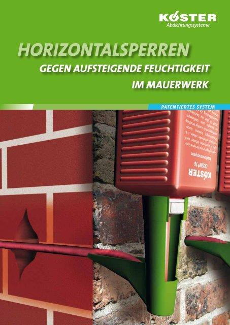Horizontalsperren gegen aufsteigende Feuchtigkeit im Mauerwerk