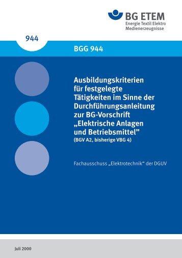 BGG 944 Ausbildungskriterien für festgelegte ... - Die BG ETEM