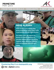 PRIMETIME MAY 2013 INDIE ALASKA - Alaska Public Media