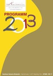 Gasthof zur Kaiserin Elisabeth: Programm 2013