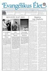 Megtérsz vagy meghalsz MISSZIÓI NAP 2008 - Evangélikus Élet