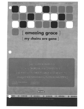 Page 1 Page 2 Amazing Grace (My Chains Are Gone) J NEWTON ...