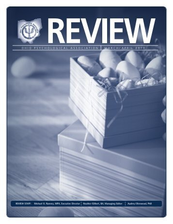 The OP Review March/April 2011 - Ohio Psychological Association
