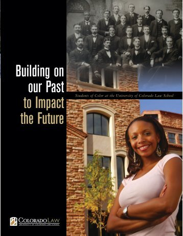 Building on our Past to Impact the Future - Colorado Law