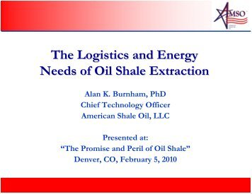 The Logistics and Energy Needs of Oil Shale ... - Colorado Law