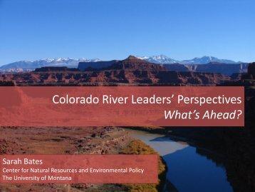 Colorado River Leaders' Perspectives What's Ahead? - Colorado Law