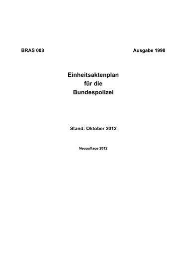 BRAS 008 Einheitsaktenplan für die bundespolizei