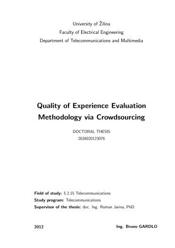 Quality of Experience Evaluation Methodology via Crowdsourcing