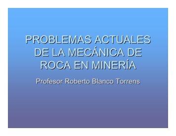 PROBLEMAS ACTUALES DE LA MECÁNICA DE ROCA EN MINERÍA
