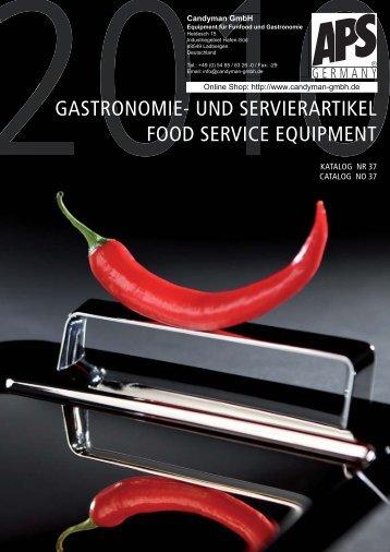 UND SERVIERARTIKEL FOOD SERVICE ... - Candyman Gmbh