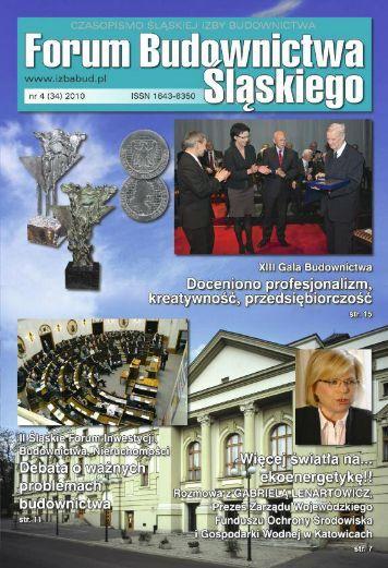 FORUM BUDOWNICTWA ŚLĄSKIEGO nr 4 (34) 2011 - śląska izba budownictwa