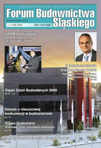 FORUM BUDOWNICTWA ŚLĄSKIEGO nr 3 (29) 2009 - Śląska Izba Budownictwa