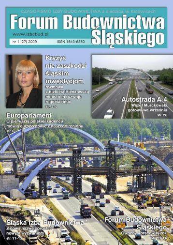 FORUM BUDOWNICTWA ŚLĄSKIEGO nr 1 (27) 2009 - śląska izba budownictwa