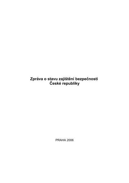 Zpráva o stavu zajištění bezpečnosti České republiky - Vláda ČR