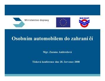 Informace ministerstva dopravy pro řidiče o cestování do zahraničí