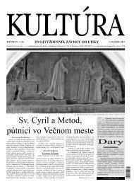 Sv. Cyril a Metod, pútnici vo Večnom meste - Kultúra