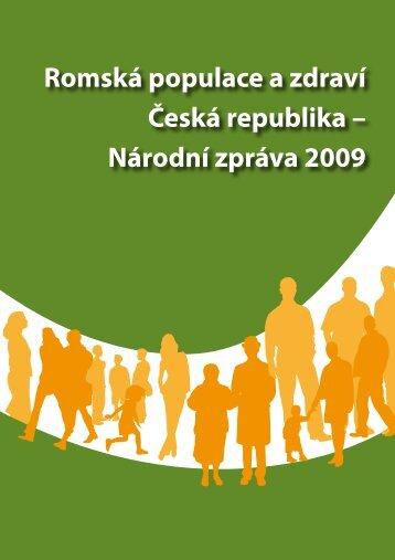 Romská populace a zdraví Česká republika – Národní zpráva 2009