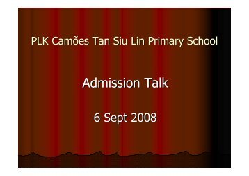 Admission Talk - Po Leung Kuk Camões Tan Siu Lin Primary School
