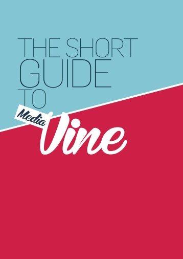 Media Vine Short Guide