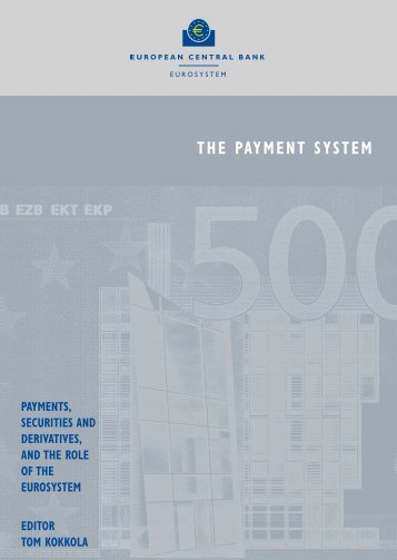 THE PAYMENT SYSTEM - PAYMENTS, SECURITIES AND ...