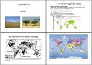 Travní biomy Travní biomy-základní dělení Rozšíření travního biomu ...