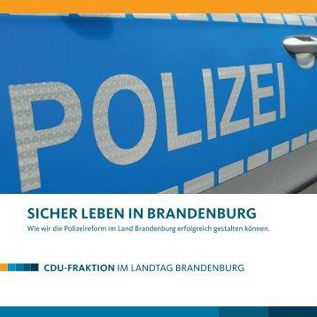SICHER LEBEN IN BRANDENBURG - CDU-Landtagsfraktion ...