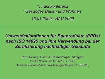 Ökologie - gesundes bauen und wohnen« auf der BAU 2009 in ...