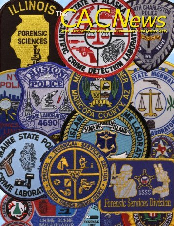 News of the California Association  of Criminalists • News of the ...
